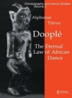 Image for Doople : The Eternal Law of African Dance