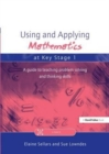 Image for Using and Applying Mathematics at Key Stage 1 : A Guide to Teaching Problem Solving and Thinking Skills