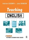 Image for Teaching English : A Handbook for Primary and Secondary School Teachers