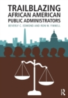 Image for Trailblazing African American public administrators