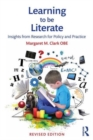 Image for Learning to be literate  : insights from research for policy and practice