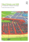 Image for Real estate and GIS  : the application of mapping technologies