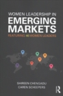 Image for Women leadership in emerging markets  : featuring 50 women leaders