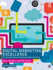 Image for Digital marketing excellence  : planning, optimizing and integrating online marketing