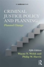 Image for Criminal justice policy and planning