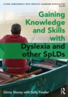 Image for Knowledge and skills  : living confidently with dyslexia
