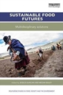 Image for Sustainable food futures  : multidisciplinary solutions