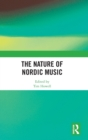 Image for The Nature of Nordic Music