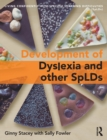 Image for The development of SpLD  : living confidently with dyslexia