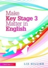 Image for Make Key Stage 3 matter in English