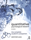 Image for Quantitative psychological research  : the complete student's companion