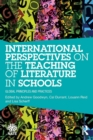Image for International perspectives on the teaching of literature in schools  : global principles and practices