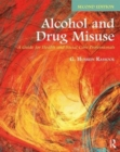 Image for Alcohol and drug misuse  : a guide for health and social care professionals