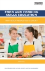 Image for Food and cooking skills education  : why teach people how to cook?