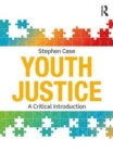 Image for Youth justice  : a critical introduction