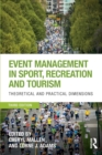 Image for Event management in sport, recreation and tourism  : theoretical and practical dimensions