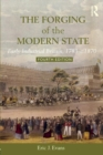 Image for The forging of the modern state  : early industrial Britain, 1783-1870