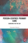 Image for Person-centred primary care  : searching for the self