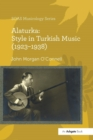 Image for Alaturka: Style in Turkish Music (1923-1938)