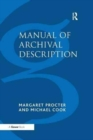 Image for Manual of archival description