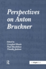 Image for Perspectives on Anton Bruckner