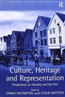 Image for Culture, Heritage and Representation : Perspectives on Visuality and the Past