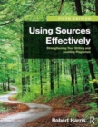 Image for Using Sources Effectively : Strengthening Your Writing and Avoiding Plagiarism