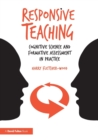 Image for Responsive teaching  : cognitive science and formative assessment in practice