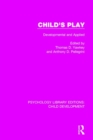 Image for Child's play  : developmental and applied