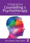 Image for Integrative counselling and psychotherapy  : a textbook