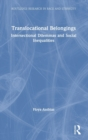 Image for Translocational belongings  : intersectional dilemmas and social inequalities