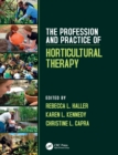 Image for The profession and practice of horticultural therapy