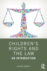 Image for Children's rights and the law  : an introduction