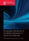 Image for Routledge handbook of qualitative research in sport and exercise