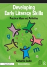 Image for Developing early literacy skills  : practical ideas and activities