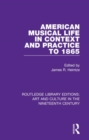 Image for American musical life in context and practice to 1865