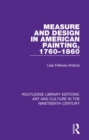 Image for Measure and design in American painting, 1760-1860
