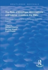 Image for The role of employer associations and labour unions in the EMU  : institutional requirements for European economic policies