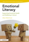 Image for Emotional literacy  : supporting emotional health and wellbeing in schools