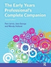Image for The early years professional's complete companion