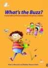 Image for What's the Buzz? : A Social Skills Enrichment Programme for Primary Students
