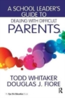 Image for A School Leader's Guide to Dealing with Difficult Parents