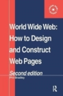 Image for World Wide Web  : how to design and construct Web pages