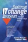 Image for Breakthrough IT Change Management