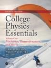 Image for College physics essentialsVolume one,: Mechanics, thermodynamics, waves