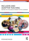 Image for Inclusive and adaptive teaching  : meeting the challenge of diversity in the classroom