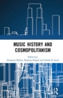 Image for Music history and cosmopolitanism