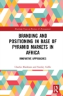 Image for Branding and positioning in base of pyramid markets in Africa  : innovative approaches