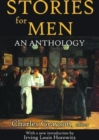 Image for Stories for Men : An Anthology