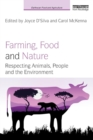Image for Farming, food and nature  : respecting animals, people and the environment